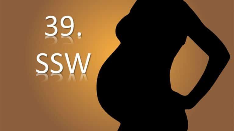 39. SSW – 39. Schwangerschaftswoche